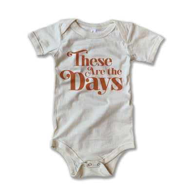 Rivet Apparel These are the Days Baby Tee
