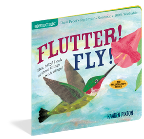 Indestructibles Flutter! Fly! Book