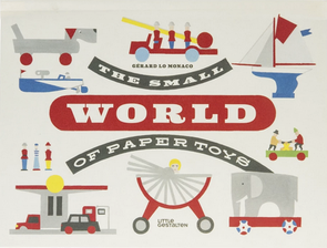 The Small World of Paper Toys Book