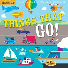 Indestructibles Things That Go! Book