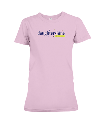 Daughtershine Brand Logo Ladies Tee