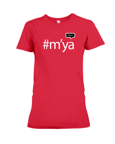 Family Famous M'ya Talkos Ladies Tee