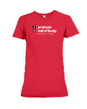 Family Famous Andrade Hall Of Family Inductee Ladies Tee