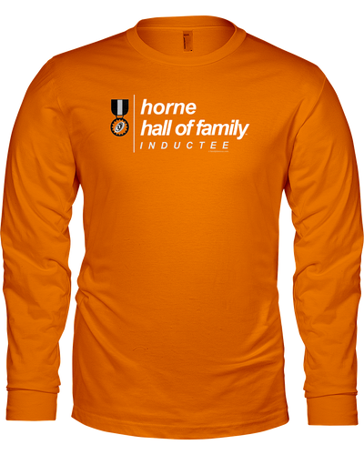 Family Famous Horne Hall Of Family Inductee Long Sleeve Tee