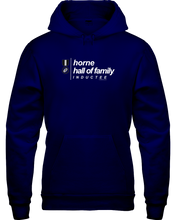 Family Famous Horne Hall Of Family Inductee Hoodie