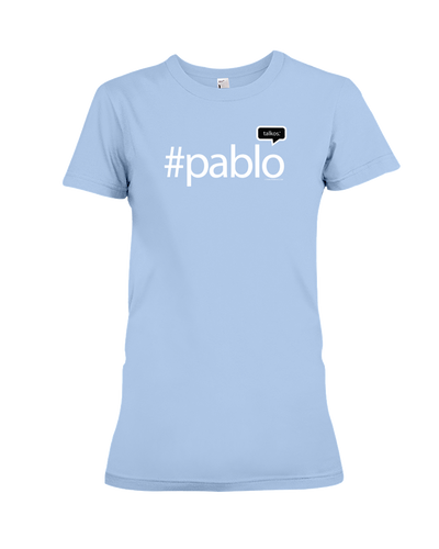 Family Famous Pablo Talkos Ladies Tee