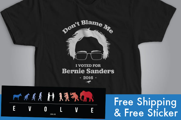 Don't Blame Me... I Voted for Bernie Sanders! T-Shirt