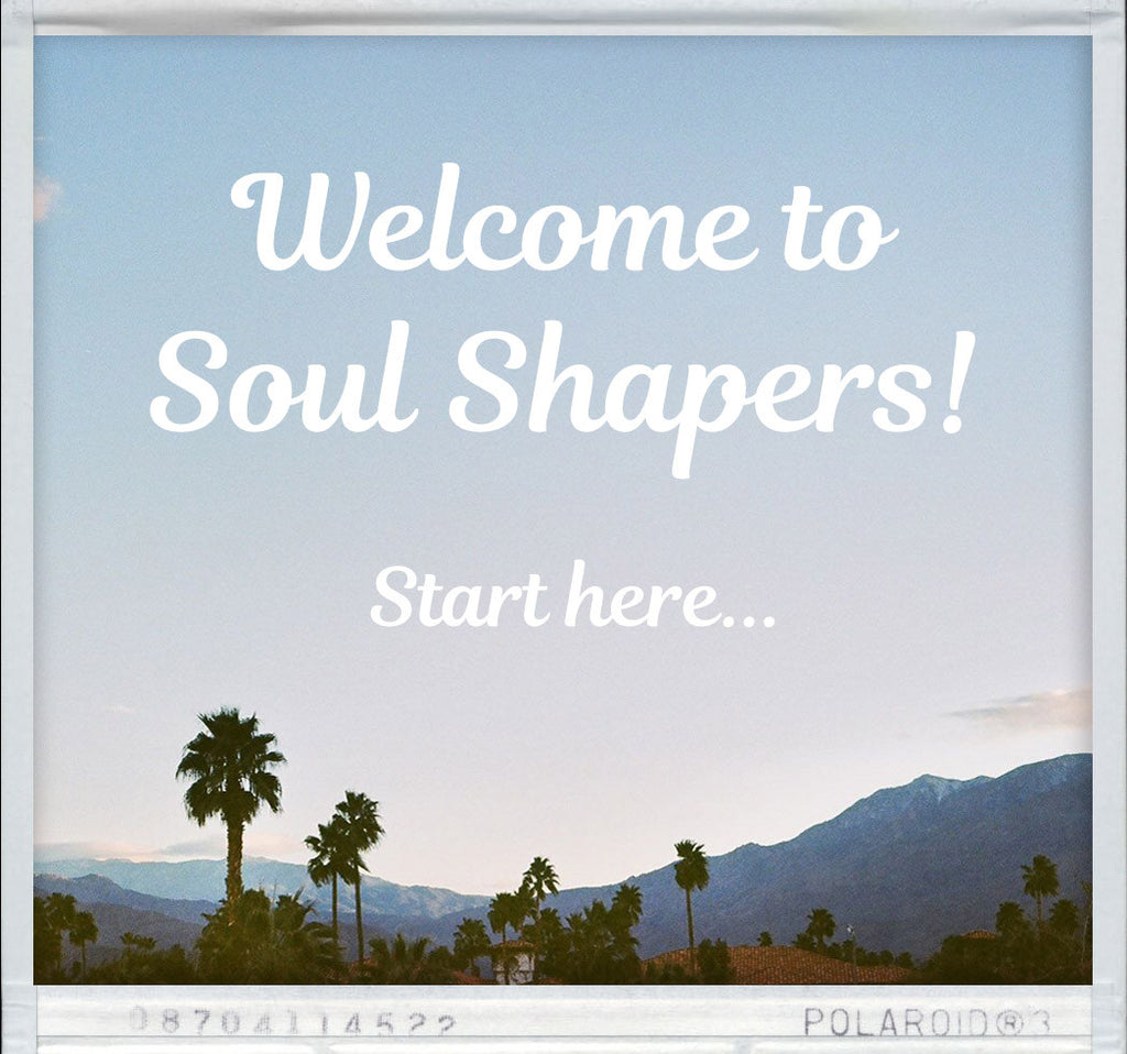 SOUL SHAPERS SITE GUIDE