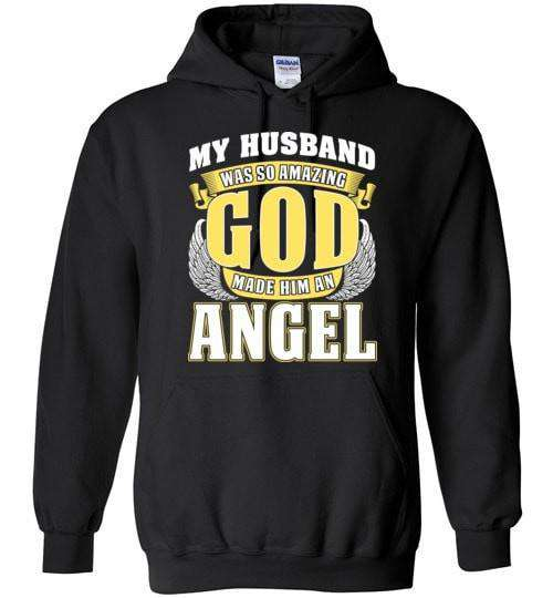 My Husband Was So Amazing Hoodie - Guardian Angel Collection