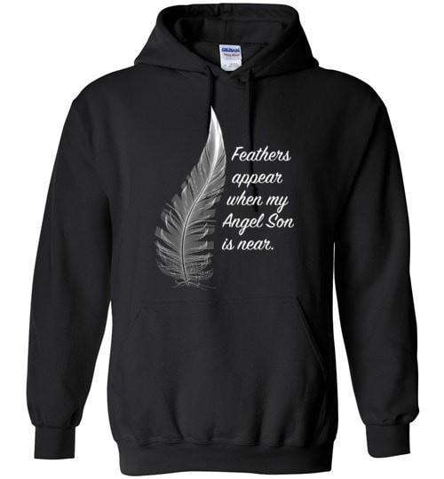 Feathers Appear When My Angel Son Is Near Hoodie - Guardian Angel Collection