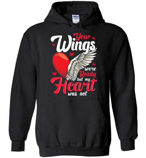 Your Wings Were Ready Hoodie