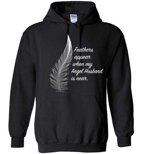 Feathers Appear When My Angel Husband Is Near Hoodie - Guardian Angel Collection