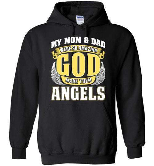 My Mom & Dad Were So Amazing Hoodie - Guardian Angel Collection