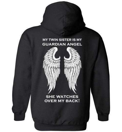 My Twin Sister is my Guardian Angel Hoodie