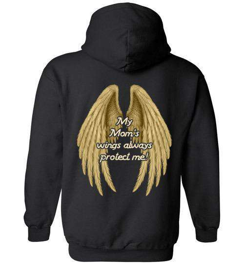 My Mom's Wings Always Protect Me Hoodie