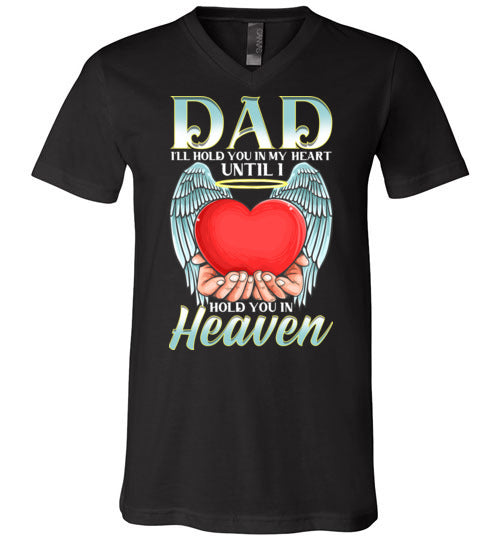 Dad - I'll Hold You In My Heart V-Neck