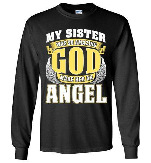 My Sister Was So Amazing Long Sleeve - Guardian Angel Collection