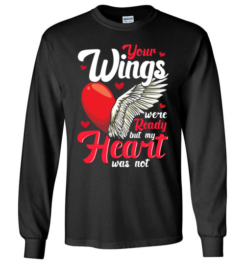 Your Wings Were Ready Long Sleeve