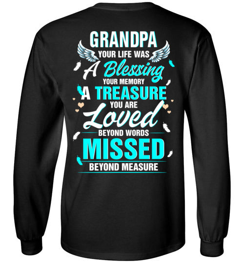 Grandpa - Your Life Was A Blessing Long Sleeve