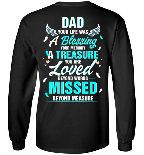 Dad - Your Life Was A Blessing Long Sleeve
