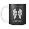 My Daughter is my Guardian Angel Mug