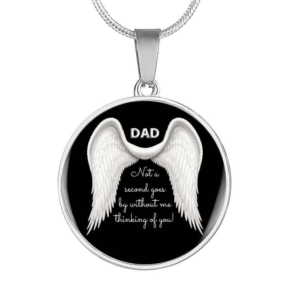 Dad - Not A Second Goes By Luxury Necklace