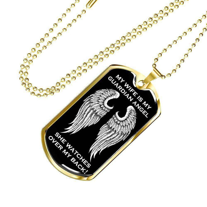 My Wife is my Guardian Angel Luxury Dog Tag