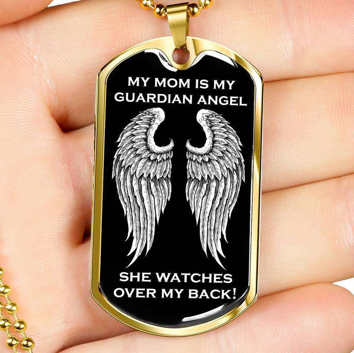 My Mom is my Guardian Angel Luxury Dog Tag