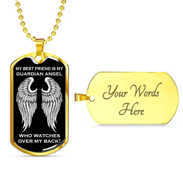 My Best Friend is my Guardian Angel Luxury Dog Tag