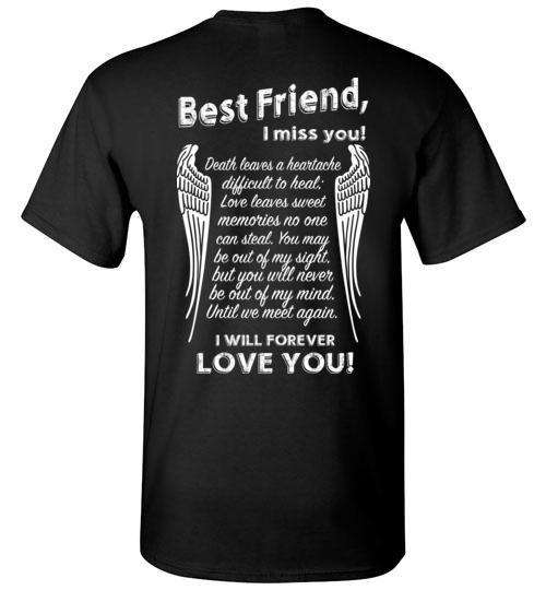 Best Friend - I Miss You T-Shirt