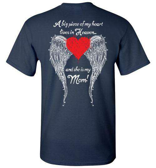 Mom - A Big Piece of my Heart T-Shirt