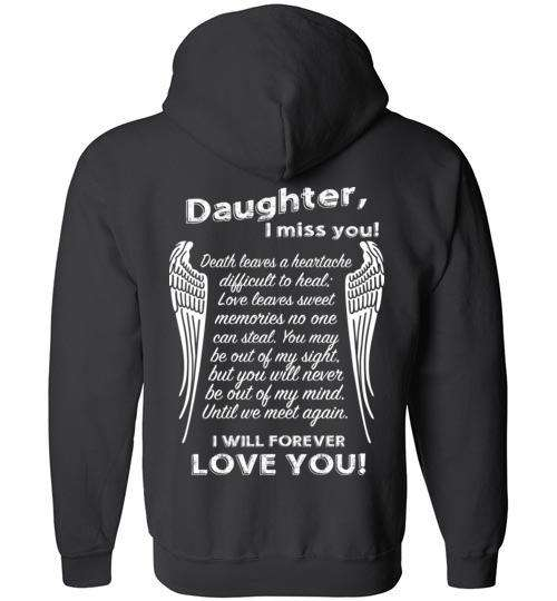 Daughter I Miss You - FULL ZIP Hoodie