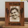 My Dad Is My Guardian Angel Laser Engraved Picture Frame