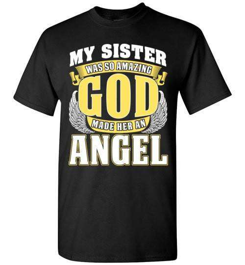 My Sister Was So Amazing Unisex T-Shirt - Guardian Angel Collection