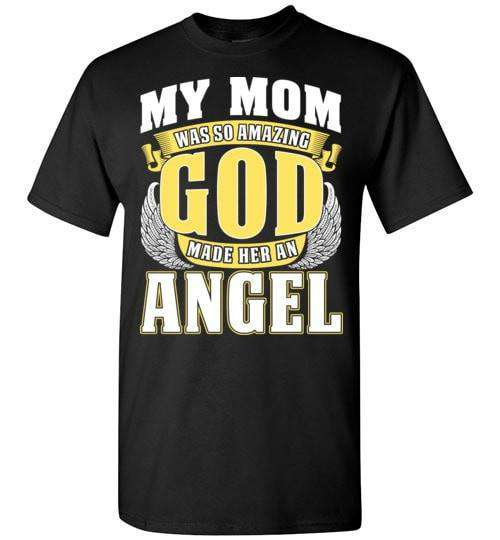 My Mom Was So Amazing Unisex T-Shirt - Guardian Angel Collection