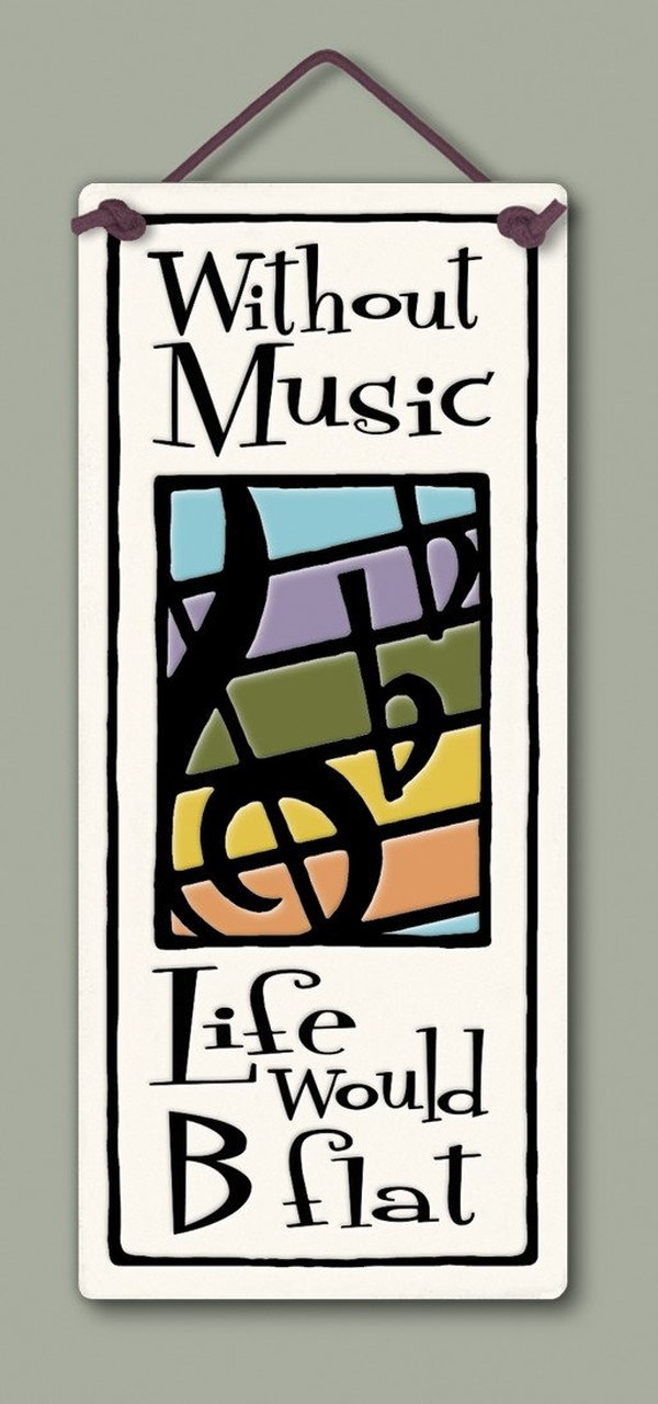 """Life without music"" plaque by Michael Macone - © Blue Pomegranate Gallery"