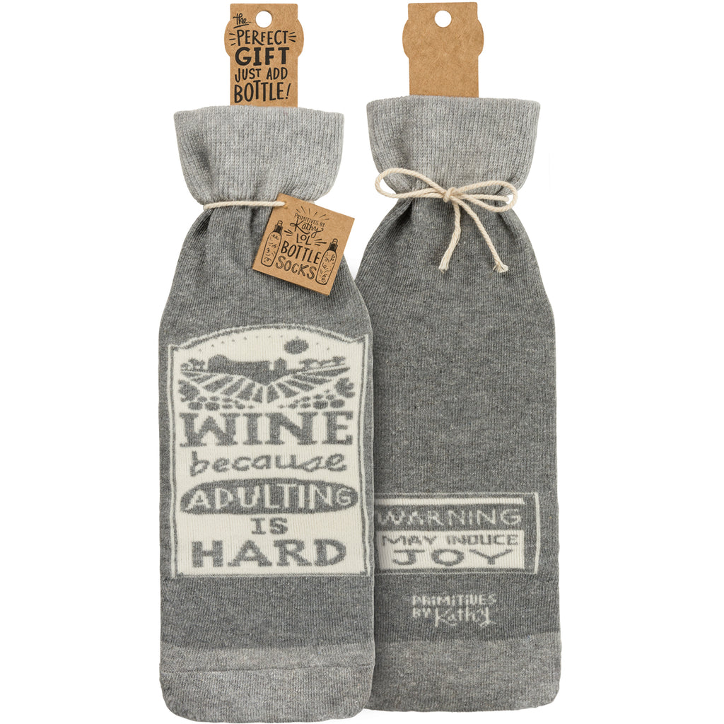 Wine because adulting is hard Bottle Sock from Primitives by Kathy - © Blue Pomegranate Gallery