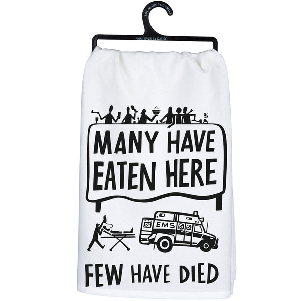 Many have eaten Few have died - Dish Towel from Primitives by Kathy - © Blue Pomegranate Gallery