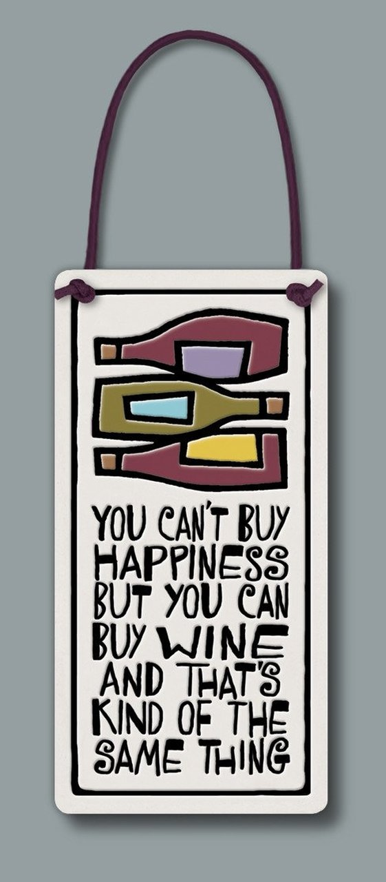 """You can't buy happiness"" Wine Tag by Michael Macone - © Blue Pomegranate Gallery"