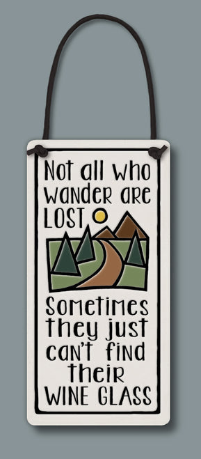 """Not all who wander"" Wine Tag by Michael Macone - © Blue Pomegranate Gallery"