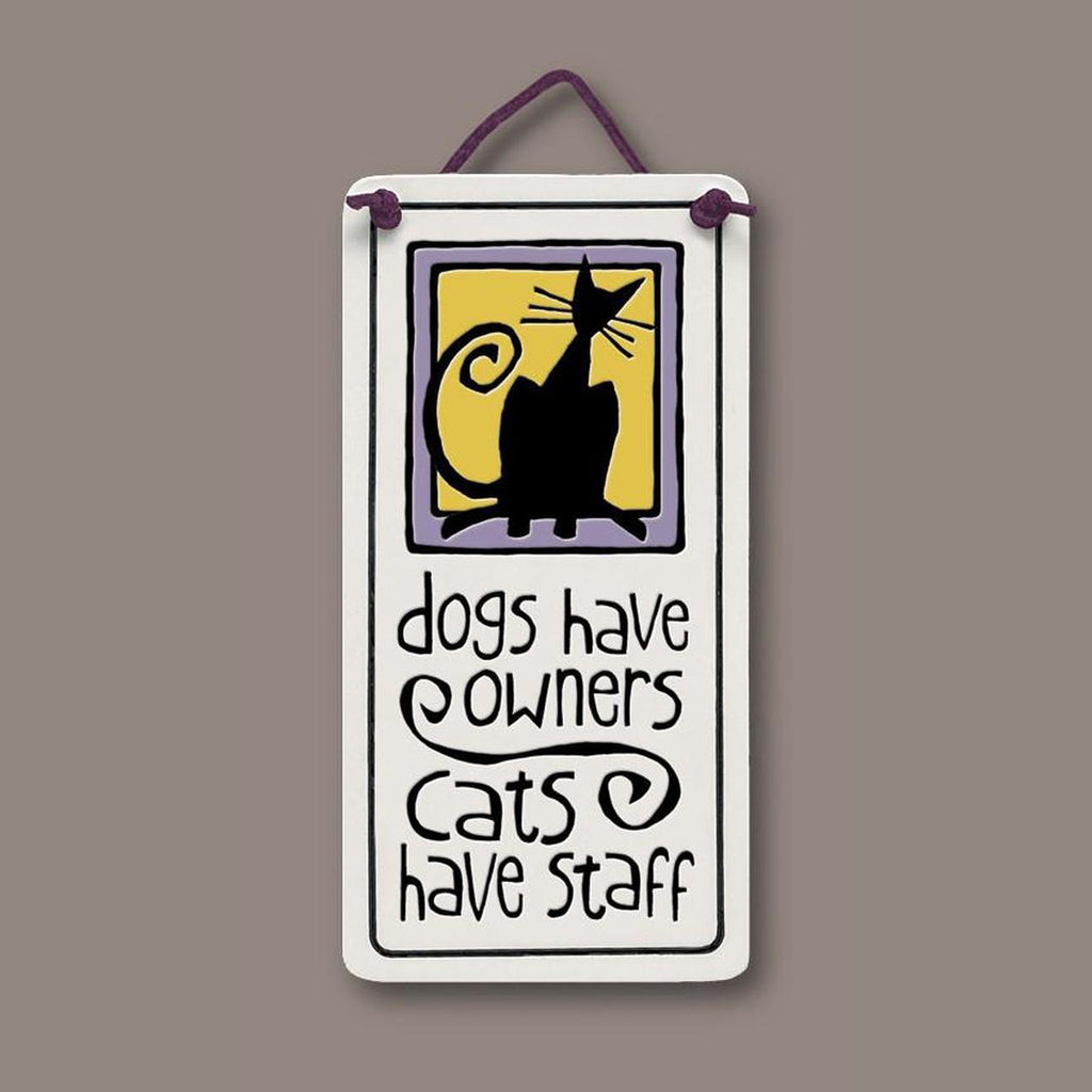 """Cats have staff"" plaque by Michael Macone - © Blue Pomegranate Gallery"