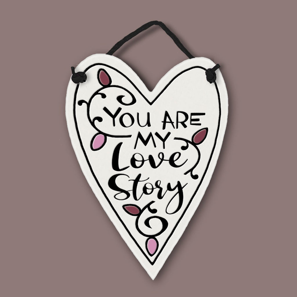 "Heart plaque ""My Love Story"" by Michael Macone - © Blue Pomegranate Gallery"