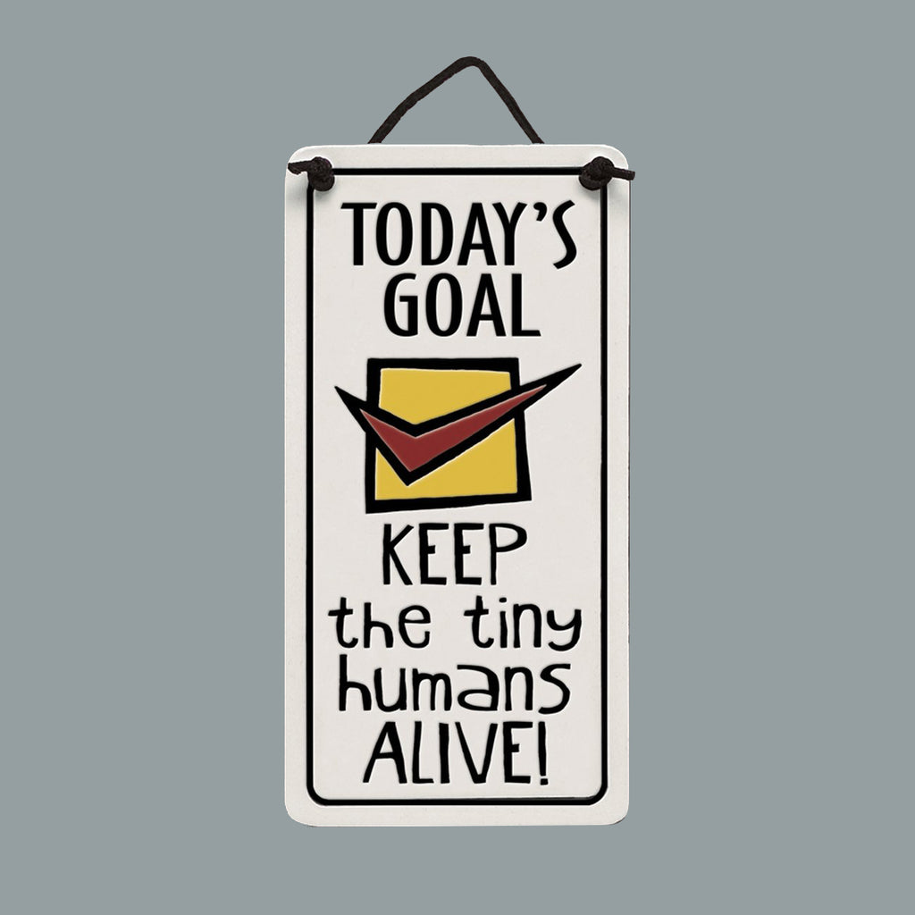 """Today's Goal"" plaque by Michael Macone - © Blue Pomegranate Gallery"
