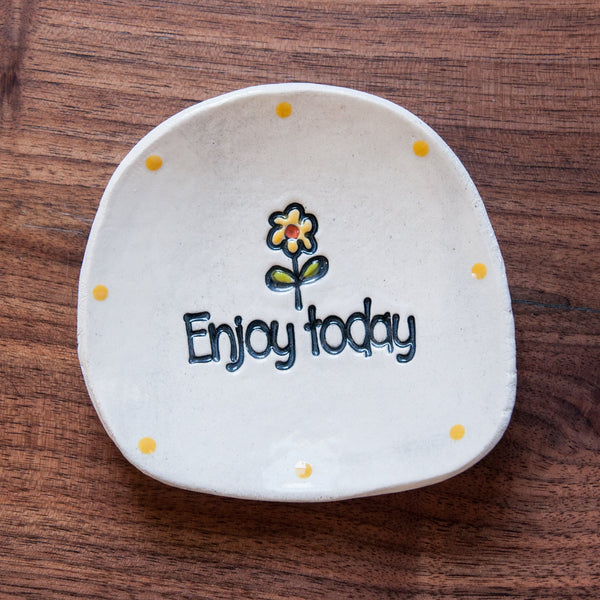Enjoy Today Dishette by Cheryl Stevens - © Blue Pomegranate Gallery