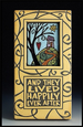 Plaque 'And they lived happily ever after' by Michael Macone - © Blue Pomegranate Gallery