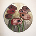 "Poppies, 7"" Circle Tile by Carol Fennell - © Blue Pomegranate Gallery"