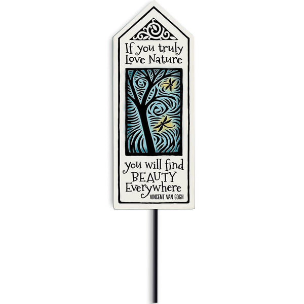 """Love Nature"" Garden Stake by Michael Macone - © Blue Pomegranate Gallery"