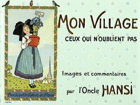 Mon village (Edition originale) / Hansi
