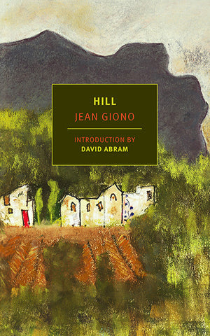Hill / Jean Giono (translated by Paul Eprile)
