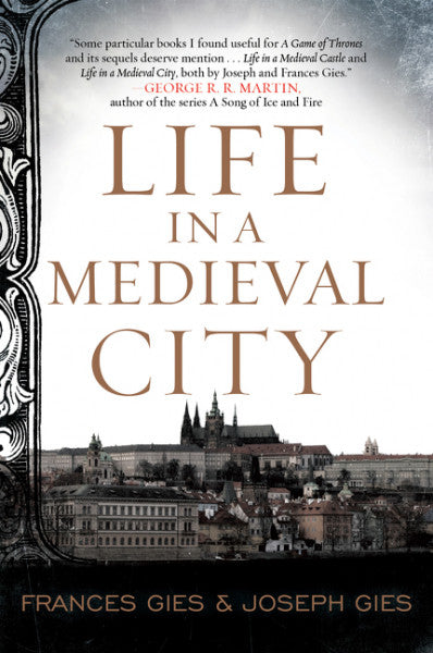Life in a Medieval City / Frances & Joseph Gies